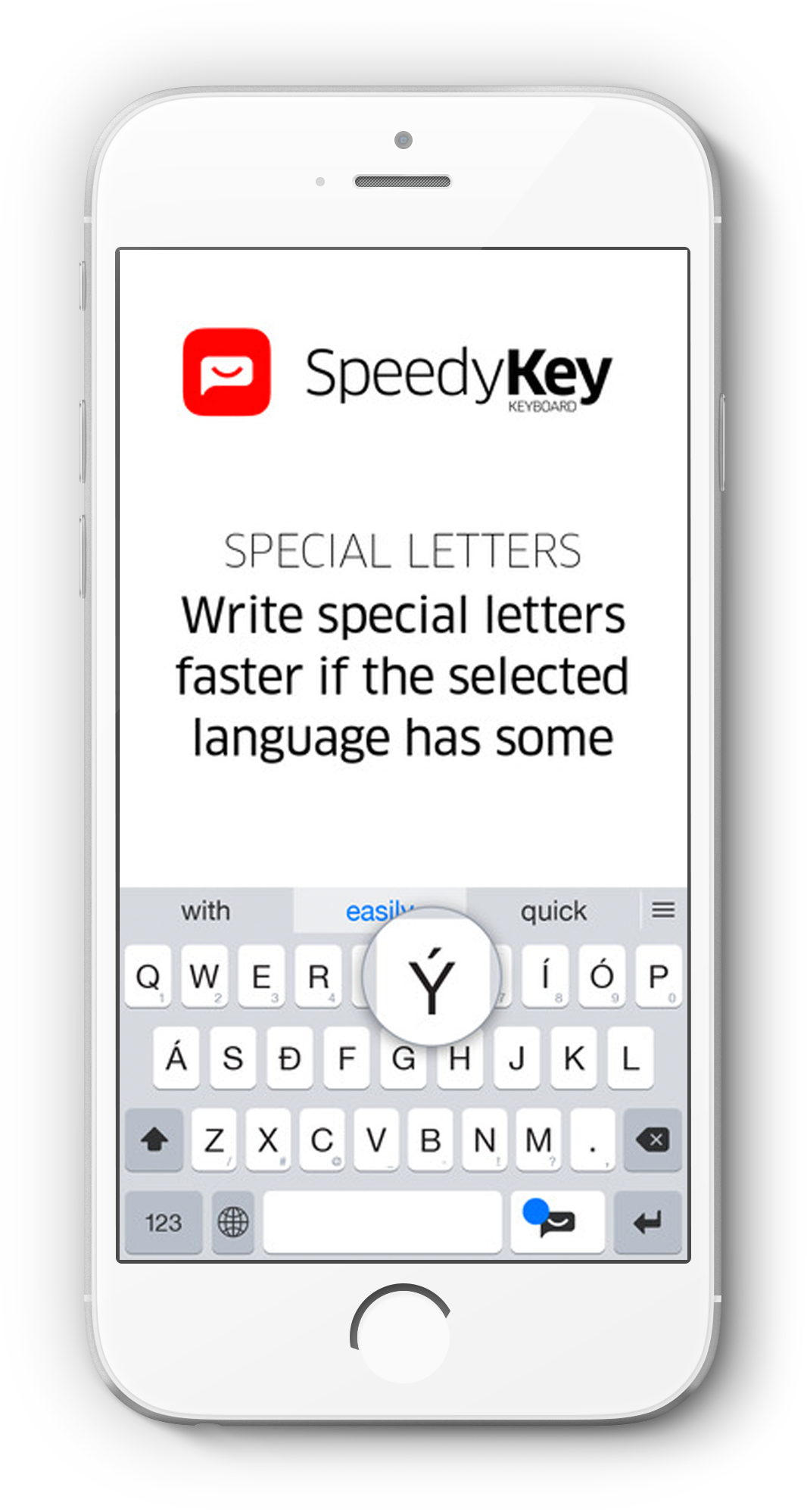 SpeedyKey button supports special characters of foreign languages