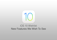 iOS 10 - list of expected features