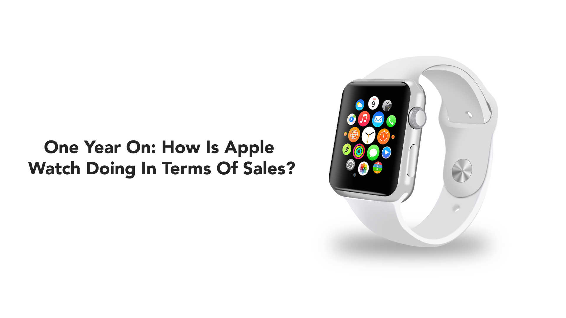 Analyzing Apple Watch performance one year after launch