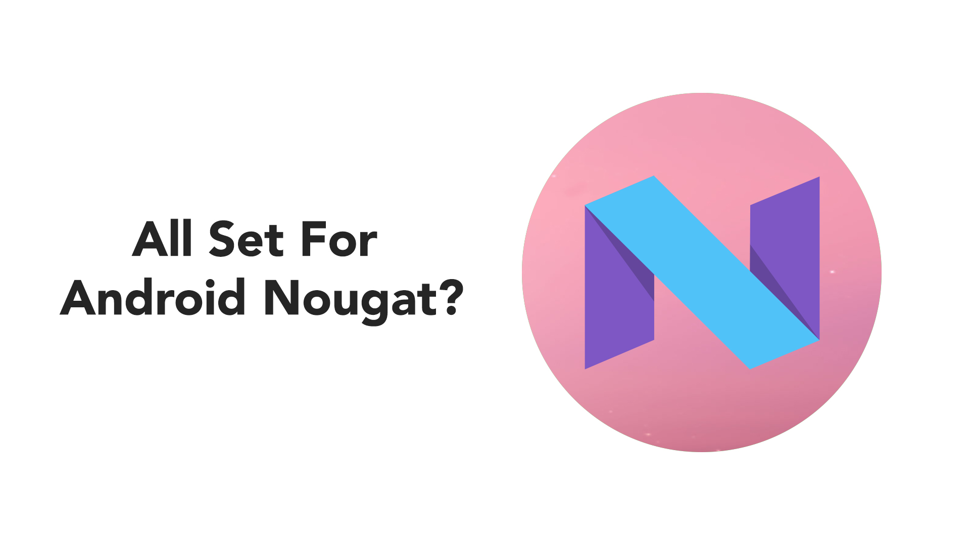 List of features in Android Nougat