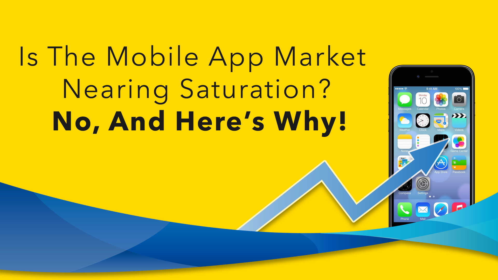 Te global app market is far from being fully saturated