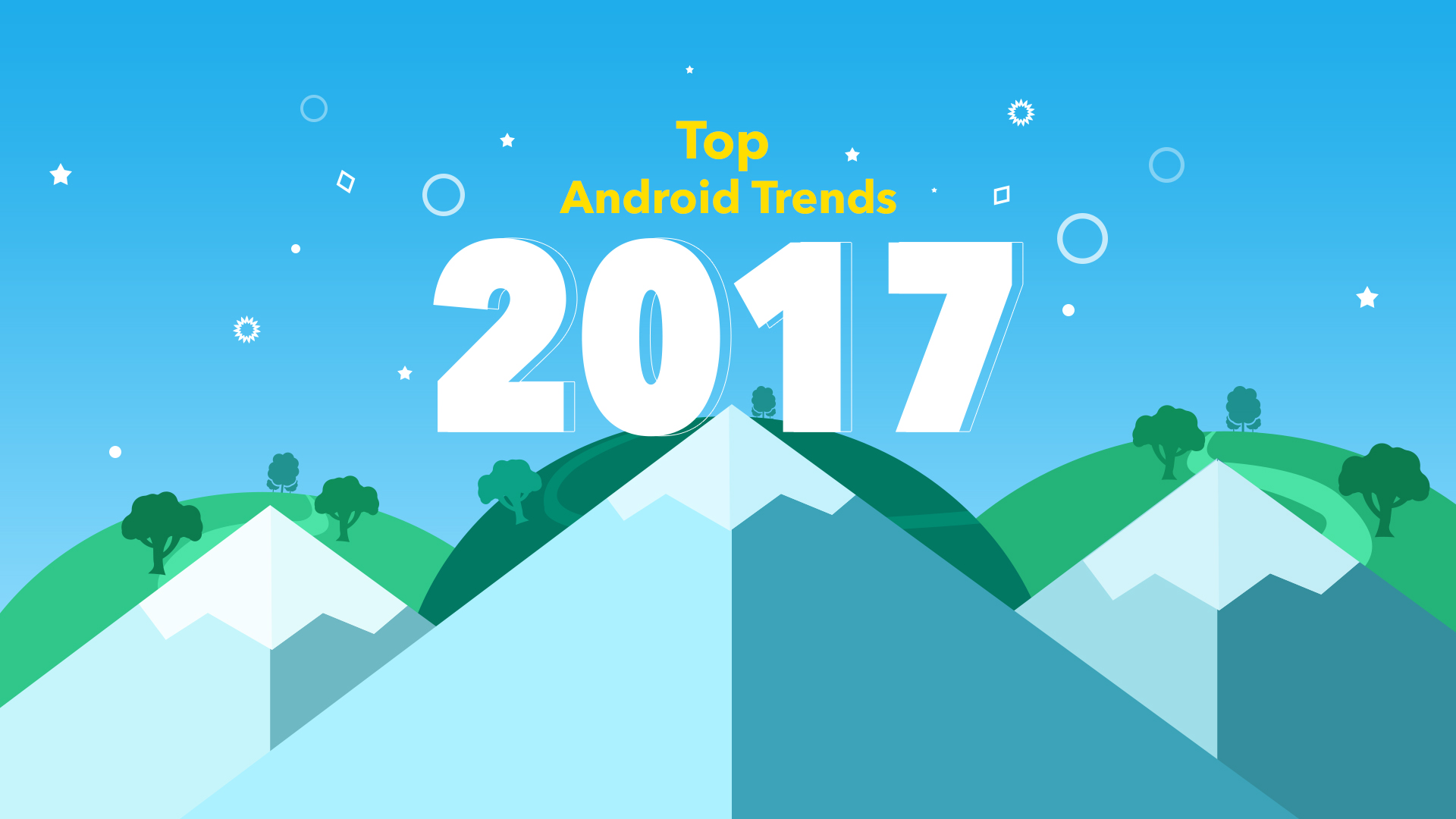 Top Android trends in 2017: List