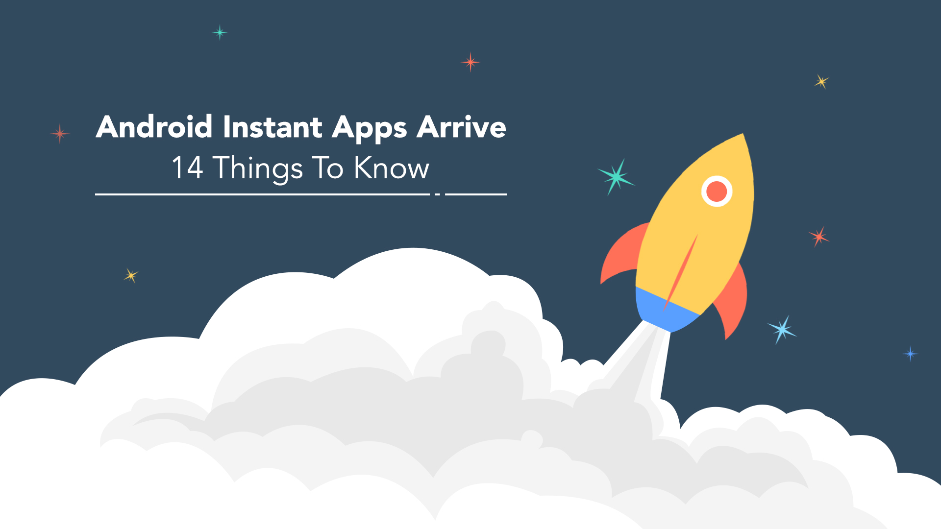 android blog sites android instant apps arrive 14 things to 22679