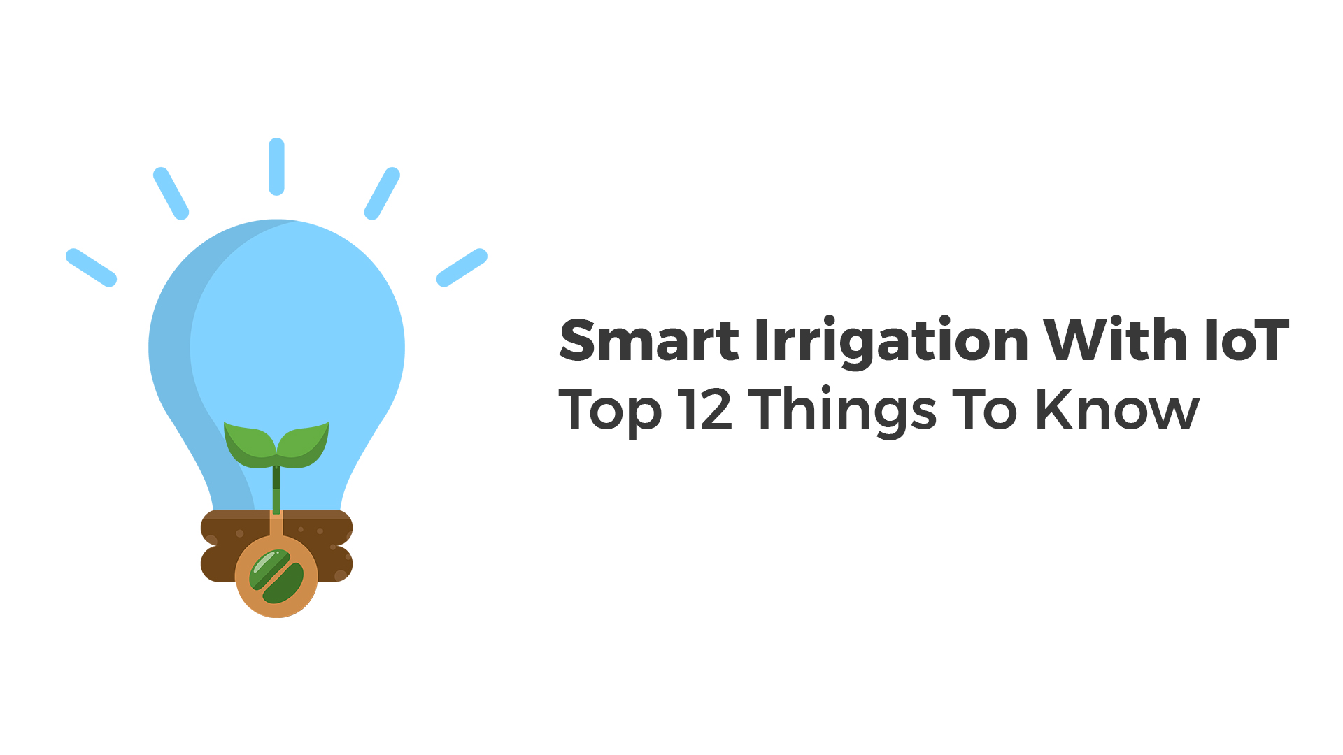 Benefits and key features of smart irrigation