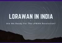 Tracking the growth of LoRa technology in India