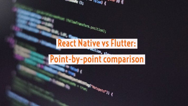 Flutter vs React Native comparison
